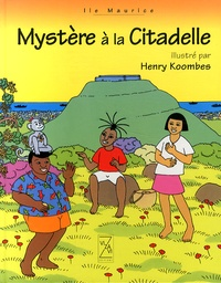Henry Koombes - Mystère à la citadelle.