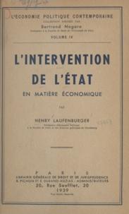 Henry Laufenburger et Bertrand Nogaro - L'intervention de l'État en matière économique.