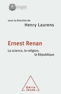 Ernest Renan- La science, la religion, la République - Henry Laurens | Showmesound.org