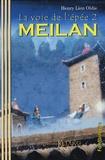 Henry Lion Oldie - La voie de l'épée Tome 2 : Meilan.