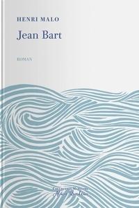 Henry Malo - Jean Bart.