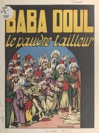 Henry Maréchal et Raymond Cazanave - Babadoul, le pauvre tailleur.