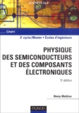 Henry Mathieu - Physique des semiconducteurs et des composants électroniques.
