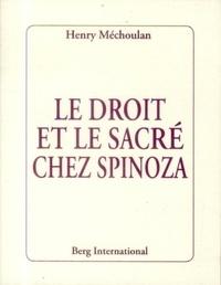 Henry Méchoulan - Le droit et le sacré chez Spinoza.
