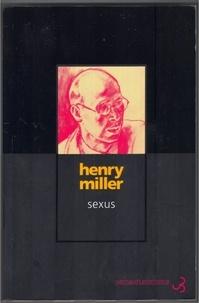 Henry Miller - La crucifixion en rose Tome 1 : Sexus.