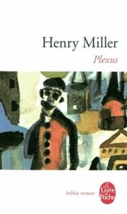 Henry Miller - La crucifixion en rose Tome 2 : Plexus.