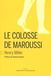 Henry Miller - Le colosse de Maroussi.