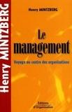 Henry Mintzberg - Le management - Voyage au centre des organisations.