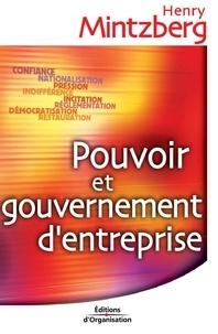 Henry Mintzberg - Pouvoir et gouvernement d'entreprise.