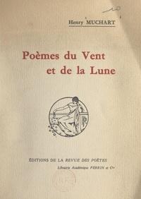 Henry Muchart - Poèmes du vent et de la lune.