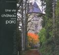 Henry-Noël Peau - Une vie de château dans le parc.