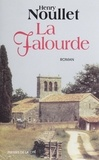 Henry Noullet - La falourde.