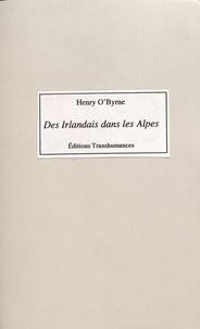 Henry O'Byrne - Des Irlandais dans les Alpes (1690-1713).