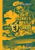 Henry Panneel - Contes et légendes du pays de Flandre.