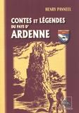 Henry Panneel - Contes & légendes du pays d'Ardenne.