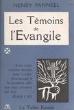 Henry Panneel et Michel de Saint-Pierre - Les témoins de l'Évangile.