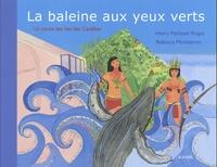 Henry Petitjean Roget - La baleine aux yeux verts - Un conte des îles des Caraïbes.