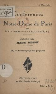 Henry Pinard de la Boullaye - Carême 1930, Jésus Messie (4). Le témoignage des prophètes.