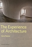 Henry Plummer - The Experience of Architecture.