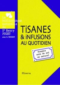 Tisanes et infusions au quotidien - prendre soin de soi au naturel.pdf