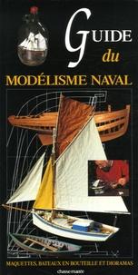 Henry Rannou et Dominique Castagnet - Guide du modélisme naval.