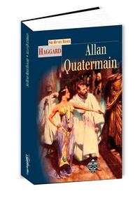 Henry Rider Haggard - Allan Quatermain.