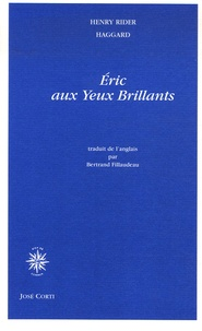 Henry Rider Haggard - Eric aux Yeux Brillants.