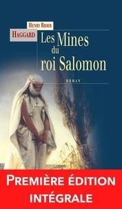 Henry Rider Haggard - Les mines du roi Salomon - Une aventure d'Allan Quatermain.