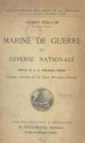 Henry Rollin et  Besson - Marine de guerre et défense nationale.