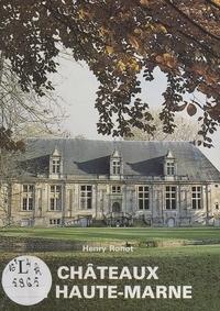 Henry Ronot et Léon Gigot - Châteaux de Haute-Marne.