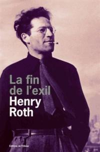 Henry Roth - A la merci d'un courant violent Tome 3 : La fin de l'exil.