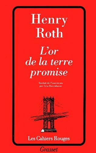 Henry Roth - L'or de la terre promise.
