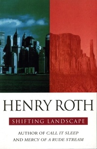 Henry Roth - Shifting Landscapes.
