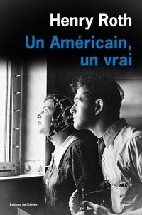 Henry Roth - Un Américain, un vrai.