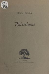 Henry Rougier - Ruisselante.