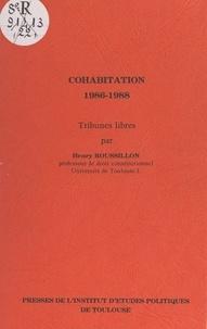 Henry Roussillon - Cohabitation, 1986-1988 - Tribunes libres.
