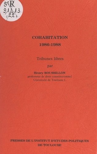 Cohabitation, 1986-1988. Tribunes libres