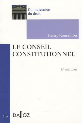 Henry Roussillon - Le Conseil constitutionnel.