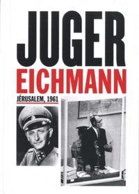 Galabria.be Juger Eichmann - Jérusalem, 1961 Image
