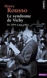 Henry Rousso - Le syndrôme de Vichy - De 1944 à nos jours.