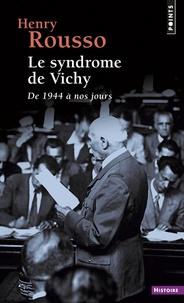 Le syndrôme de Vichy - De 1944 à nos jours.pdf