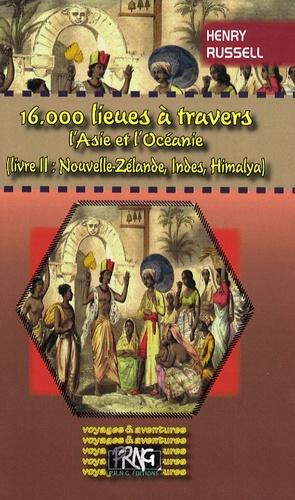 Henry Russell - 16.000 lieues à travers l'Asie et l'Océanie - Tome 2.