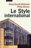 Henry-Russell Hitchcock et Philip Johnson - Le style international.