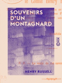 Henry Russell - Souvenirs d'un montagnard.