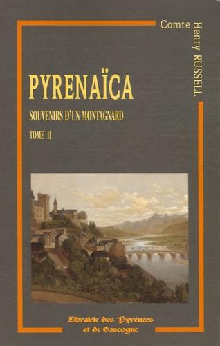 Henry Russell - Souvenirs d'un montagnard - Tome 2, Pyrenaïca.