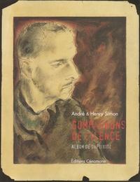 Henry Simon et André Simon - Compagnons de silence - Album de captivité.