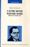 Henry Soumagne - L'autre Messie  Madame Marie.