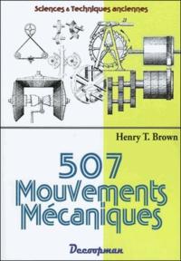 Henry T. Brown - 507 mouvements mécaniques.