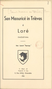 Henry Terras de Leymar - San Maouricé in Trièvas é Laré - Daoufina.