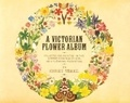 Henry Terry - A victorian flower album.